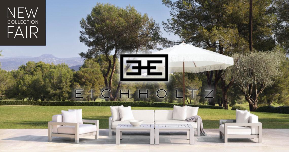 EICHHOLTZ | New Collection Fair | Outdoor Edition 2021